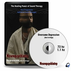 Overcome Depression (due to drugs) - Pure frequencies 73 hz, 1.1 hz