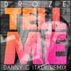 Tell Me (Danny G Italy Remix Edit)