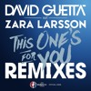 This One's For You (feat. Zara Larsson) (KUNGS Remix; Official Song UEFA EURO 2016)