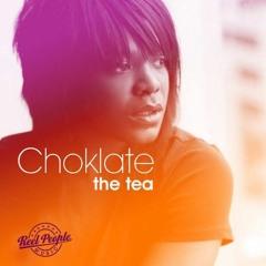 Choklate-The Tea(LukeMellow Amapiano Deep mix)