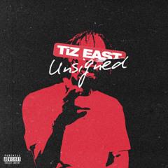 TiZ EAST - UNSIGNED