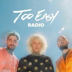 Too Easy Radio on Sirius XM - Ep 37
