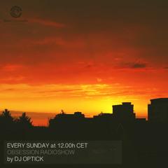 Dj Optick - Obsession - Ibiza Global Radio - 11.07.2021