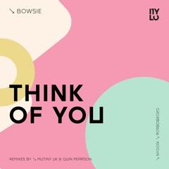 Bowsie - Think Of You   NYLO NY001X