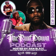 The Run Down Podcast (Episode 2)