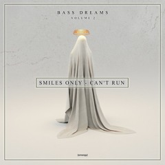 Smiles Only - Can't Run