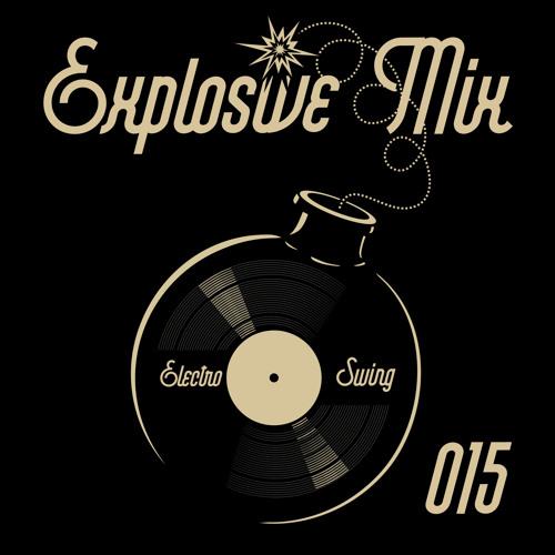 Electro Swing Explosive Mix #015 by Masami Makino