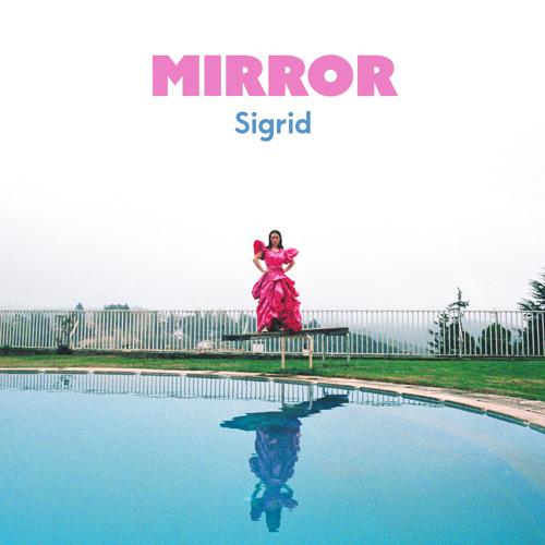Sigrid - Mirror [2021]