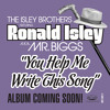 You Help Me Write This Song (Radio Edit) [feat. Ronald Isley]