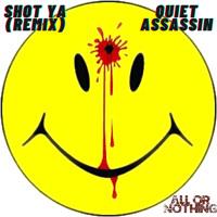 Shot Ya (Freestyle)