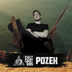Cult Cast 005 - Pozek