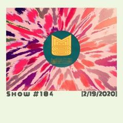 Mindsoup Show #184 [2/19/20]