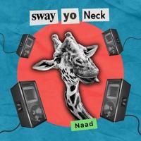 Sway yo Neck