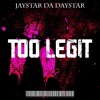 Download TOO LEGIT (prod by Promise) Mp3