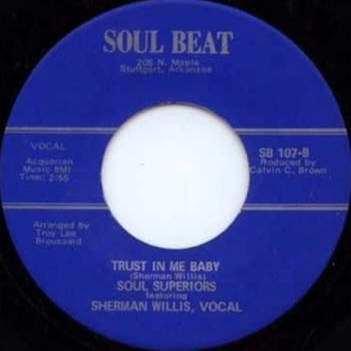 Trust In Me Baby - Soul Superiors