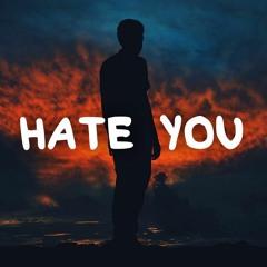 YoItsSage - HATE YOU (Prod. Boyfifty)