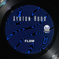 Ayrton Hood - Flow