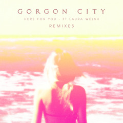 Here For You (Bearcubs Remix) [feat. Laura Welsh]
