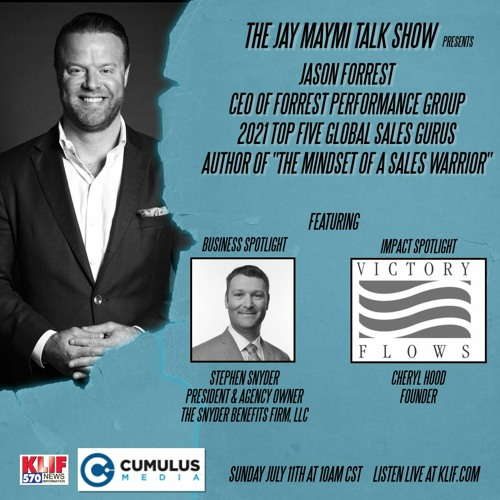 """The Jay Maymi Talk Show - Ep. #51 - 7/11/21 """"Mindset of a Sales Warrior"""" with Jason Forrest"""