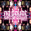 Settle Down (So Shifty Remix)