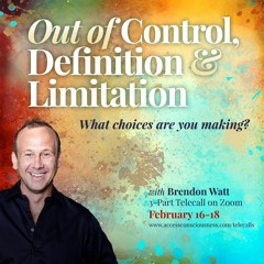 Out Of Control, Definition & Limitation Clearing Loop with Brendon Watt