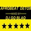 Download Afrobeat Detox Mp3