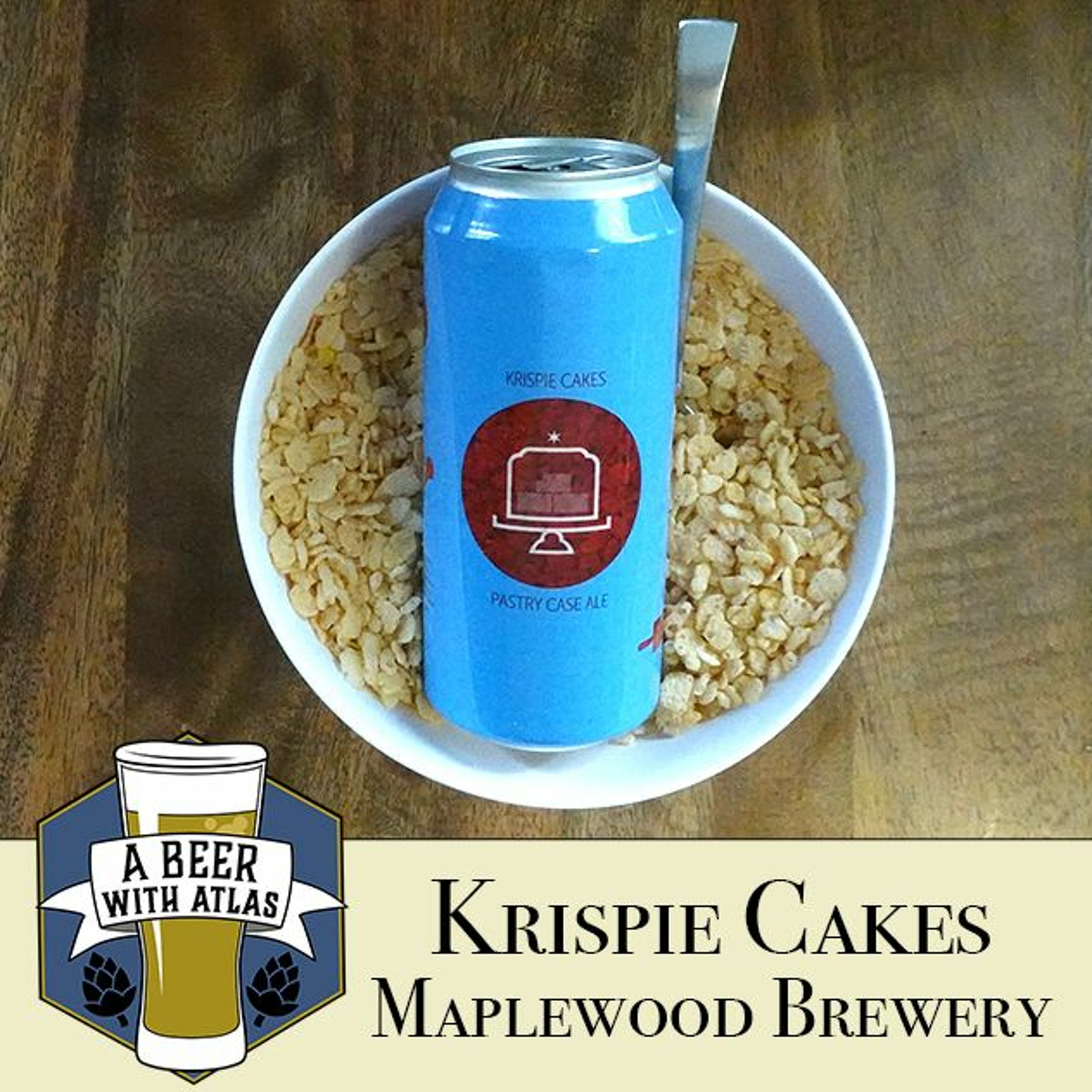 Krispie Cakes, Maplewood Brewery - Beer With Atlas 116 - the travel nurse craft beer podcast