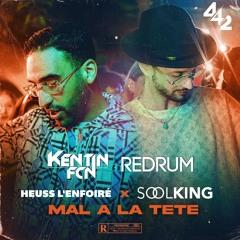 Heuss l'Enfoiré Ft. Soolking - Mal à la Tête (Kentin FcN REDRUM)(VOIX COUPÉ POUR COPYRIGHT)
