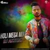 Download Holi Mega Mix (Non - Stop) DJ AKSHAY Mp3