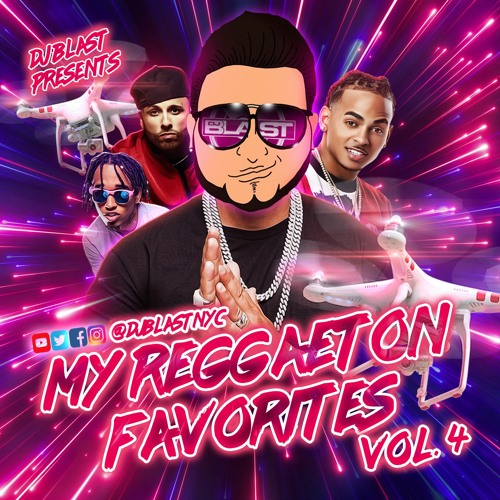 My Reggaeton Favorites Vol. 4 - DJ Blast