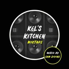 Kels Kitchen - Mixed By Sam Divine Vol 1