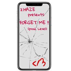 Forget me (prod. Lexel)