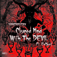 Cleaned Cleaned Mind With The Devil Ft. EvilSpirit (prod.coolerboy)