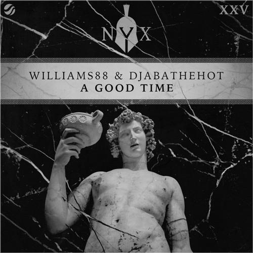Williams88 & DjabaTheHot - A Good Time