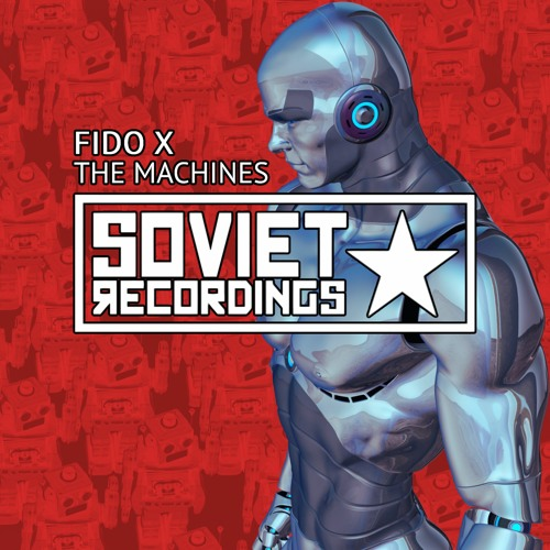 Fido X - Machines (Radio Mix)