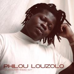 Nous'klaer Radio #27 - Philou Louzolo