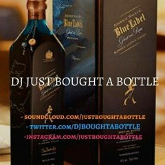 DJ Just Bought A Bottle - Afro Vibez Vol. XIII