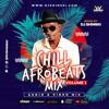 Download Chill Afrobeat Naija Mix Vol 1 [Wizkid, Davido, Rema, Tiwa Savage, Simi, Fireboy, Joeboy, Kizz Danie Mp3