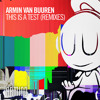 Armin van Buuren - This Is A Test (Julian Jordan Remix)