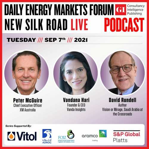 """PODCAST: Daily Energy Markets Forum - New Silk Road """"Live"""" Sep 7th"""