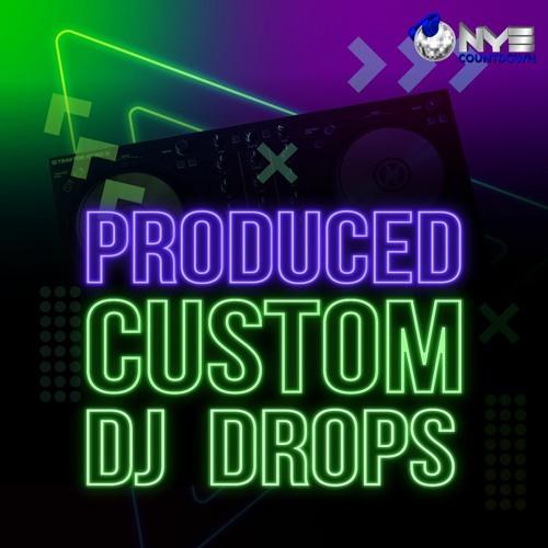 Custom Dj Drops (Produced)