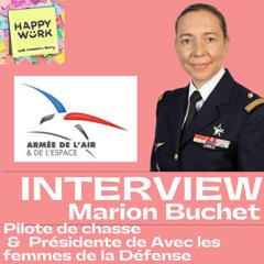 """#308 - INTERVIEW - Marion Buchet - Pilote de Chasse, Présidente de """"Avec les femmes de la Défense"""""""