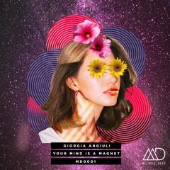 PREMIERE: Giorgia Angiuli - Your Mind Is A Magnet (Original Mix) [Melodic Deep]