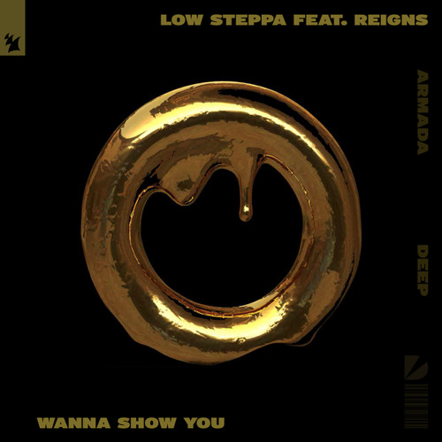 Low Steppa feat. Reigns - Wanna Show You