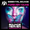 Download Essential Bounce - Forever Young (Out Now) Mp3