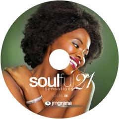 Soulful Sensations 2021 Vol.08 (01-08-2021) By JM Grana