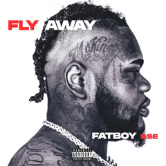 Fatboy SSE - Fly Away