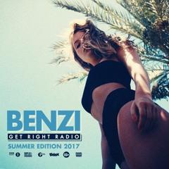 BENZI   Get Right Radio (Summer 2017 Edition)