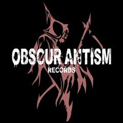 Obscur Antism Records
