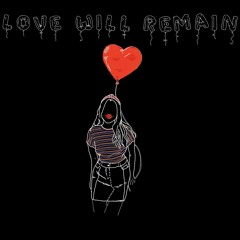 Love Will Remain